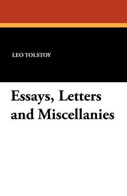 Essays, Letters and Miscellanies (Paperback)