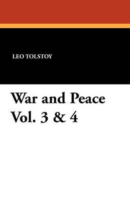 War and Peace Vol. 3 & 4 (Paperback)