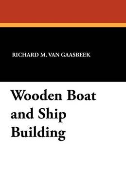 Wooden Boat and Ship Building (Paperback)