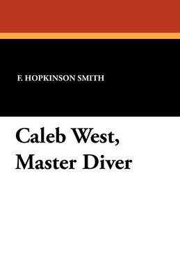 Caleb West, Master Diver (Paperback)