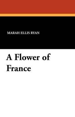 A Flower of France (Paperback)