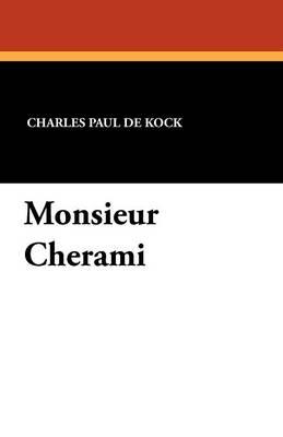 Monsieur Cherami (Paperback)