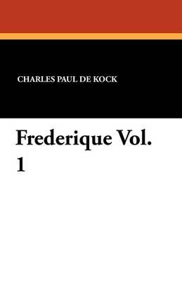 Frederique Vol. 1 (Paperback)