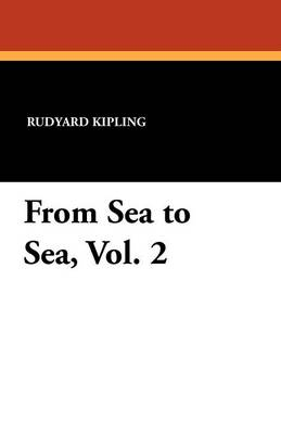 From Sea to Sea, Vol. 2 (Paperback)