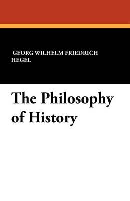 The Philosophy of History (Paperback)