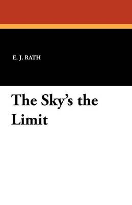 The Sky's the Limit (Paperback)