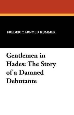 Gentlemen in Hades (Paperback)