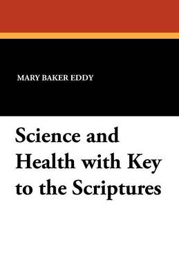 Science and Health with Key to the Scriptures (Paperback)