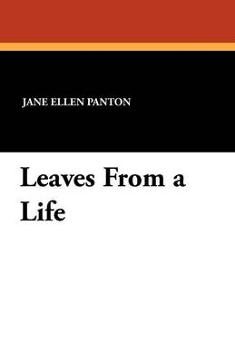 Leaves from a Life (Paperback)