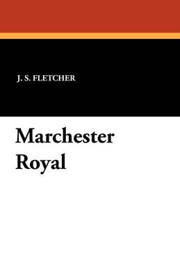 Marchester Royal (Paperback)