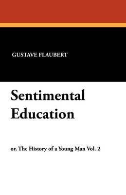 Sentimental Education (Paperback)