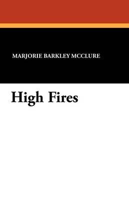 High Fires (Paperback)