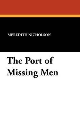The Port of Missing Men (Paperback)