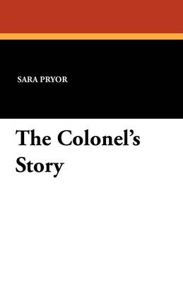The Colonel's Story (Paperback)