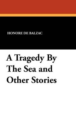 A Tragedy by the Sea and Other Stories (Paperback)