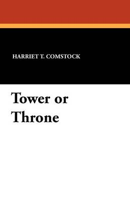 Tower or Throne (Paperback)