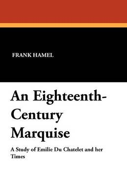 An Eighteenth-Century Marquise (Paperback)