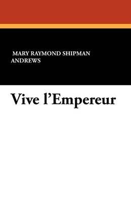 Vive L'Empereur (Paperback)