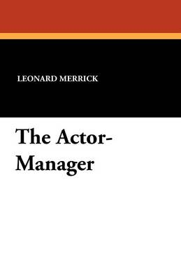 The Actor-Manager (Paperback)