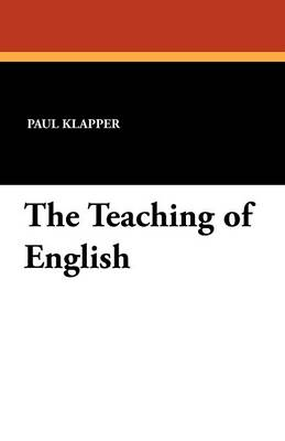 The Teaching of English (Paperback)