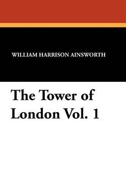 The Tower of London Vol. 1 (Paperback)