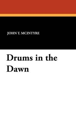 Drums in the Dawn (Paperback)
