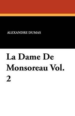 La Dame de Monsoreau Vol. 2 (Paperback)