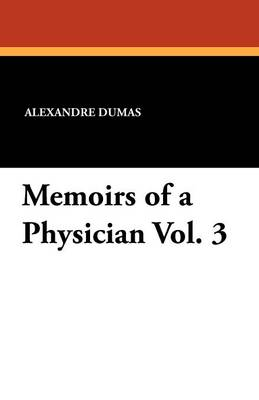 Memoirs of a Physician Vol. 3 (Paperback)