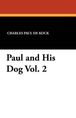 Paul and His Dog Vol. 2 (Paperback)