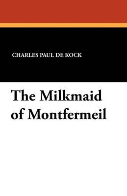 The Milkmaid of Montfermeil (Paperback)