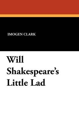 Will Shakespeare's Little Lad (Paperback)