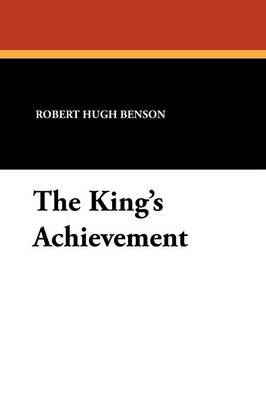 The King's Achievement (Paperback)