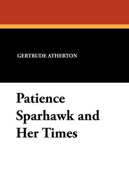 Patience Sparhawk and Her Times (Paperback)