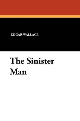 The Sinister Man (Paperback)