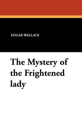 The Mystery of the Frightened Lady (Paperback)