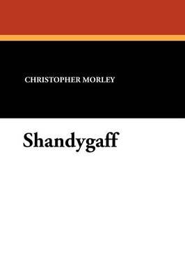 Shandygaff (Paperback)