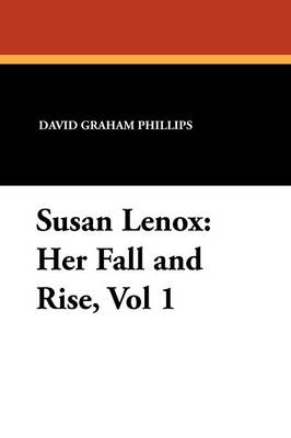 Susan Lenox: Her Fall and Rise, Vol 1 (Paperback)