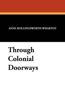 Through Colonial Doorways (Paperback)