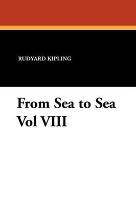 From Sea to Sea Vol VIII (Paperback)