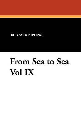 From Sea to Sea Vol IX (Paperback)