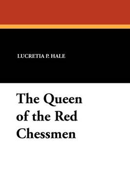 The Queen of the Red Chessmen (Paperback)