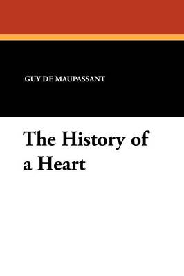 The History of a Heart (Paperback)