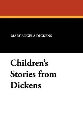 Children's Stories from Dickens (Paperback)