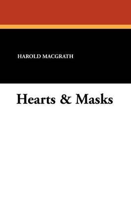 Hearts & Masks (Paperback)