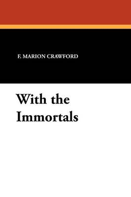 With the Immortals (Paperback)