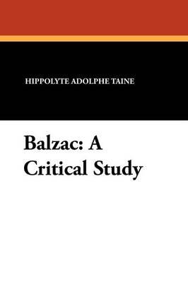 Balzac: A Critical Study (Paperback)