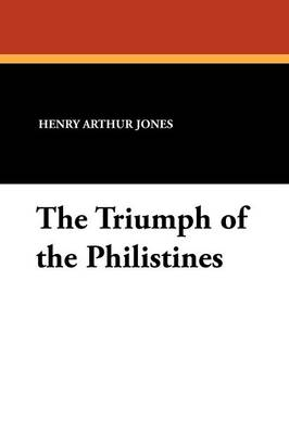 The Triumph of the Philistines (Paperback)