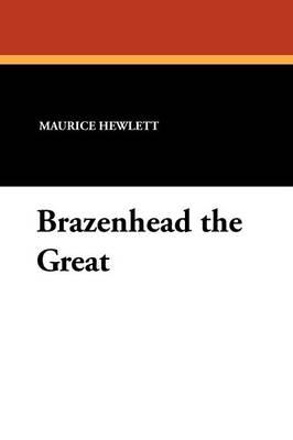 Brazenhead the Great (Paperback)