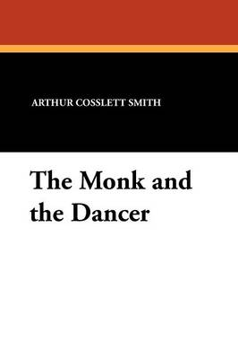 The Monk and the Dancer (Paperback)
