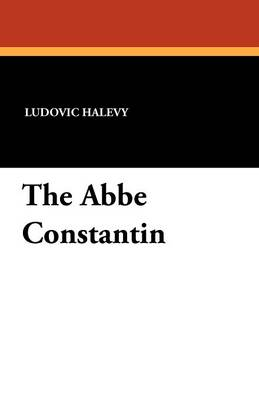 The ABBE Constantin (Paperback)